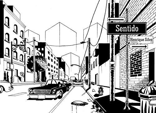Sentido (Portuguese Edition) por Henrique Silva