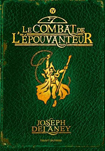 L'Épouvanteur poche, Tome 04: Le combat de l'épouvanteur par Joseph Delaney