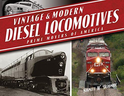 Vintage & Modern Diesel Locomotives: Prime Movers of America par Stanley W. Trzoniec