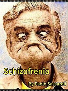 Schizofrenia (Italian Edition) by [Paolo Sassaroli]