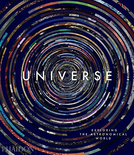 Universe : Exploring the astronomical world par Phaidon Editors