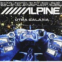 Alpine Otra Galaxia by Alpine Otra Galaxia