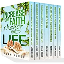 Increase Your Faith Change Your Life