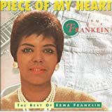 Piece of My Heart: The Best of Erma Franklin