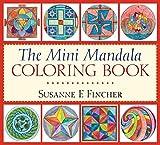 The Mini Mandala Coloring Book by Susanne F. Fincher (2014-10-07)