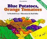 Blue Potatoes, Orange Tomatoes
