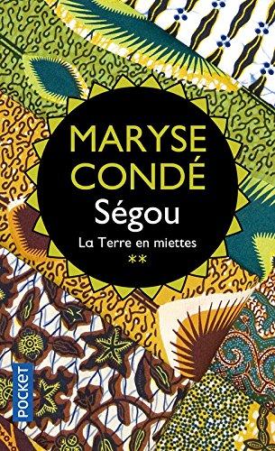 Ségou, tome 2 : La Terre en miettes par Maryse CONDE