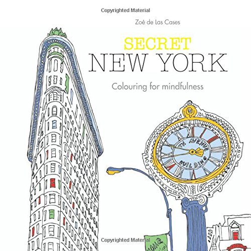Secret New York: Colouring for mindfulness por Zoé de Las Cases