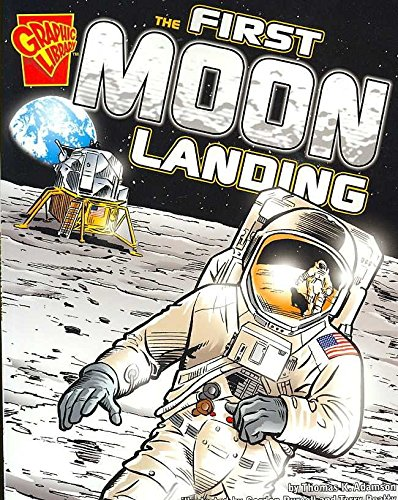 [First Moon Landing] (By: Thomas K. Adamson) [published: November, 2007]