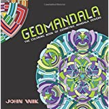 GeoMandala: The Coloring Book of Geometric Mandala Designs
