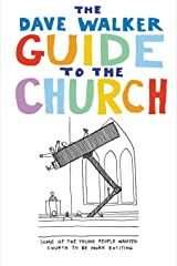 The Dave Walker Guide to the Church Paperback