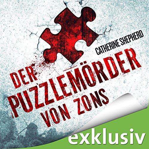 Buchseite und Rezensionen zu 'Der Puzzlemörder von Zons' von Catherine Sheperd