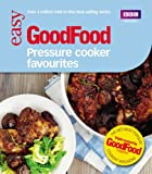 Good Food: Pressure Cooker Favourites