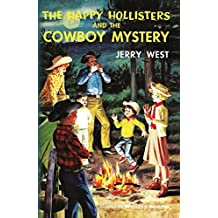 The Happy Hollisters and the Cowboy Mystery (Volume 20) (English Edition)