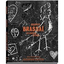 Brassai - Graffiti, Le Langage Du Mur