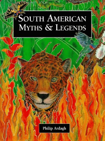 South American myths and legends