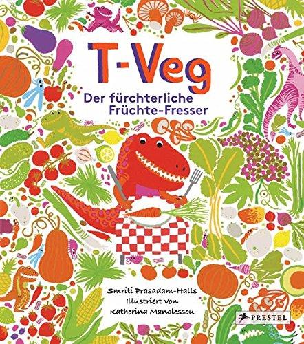 T-Veg: Der fürchterliche Früchte-Fresser