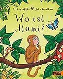 Wo ist Mami?: Vierfarbiges Pappbilderbuch