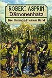 Dämonenhatz: Drei Romane in einem Band