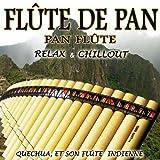 Flûte De Pan, Pan Flûte: Relax & Chillout