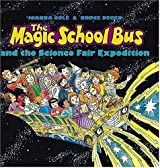 And The Science Fair Expedition (Magic School Bus) [Gebundene Ausgabe] by Col...