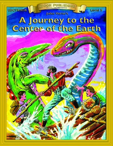 A Journey to the Center of the Earth (Bring the Classics to Life Level 5)