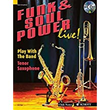 FUNK & SOUL POWER LIVE] PLAY WITH THE BAND TENOR SAXOPHONE BK/CD by Gernot Dechert (2007-04-01)