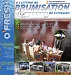 O'FRESH 020 Brumisateur de terrasse 6...