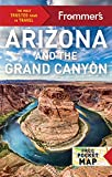 Frommer's Arizona and the Grand Canyon [Lingua Inglese]