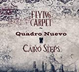 Flying Carpet - Quadro Nuevo & Cairo Steps