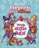 Scarica Libro Piccole ricette tra amiche Con adesivi Ediz illustrata (PDF,EPUB,MOBI) Online Italiano Gratis