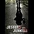 Jesters and Junkies - Book 1 (Riley Reid Mysteries)