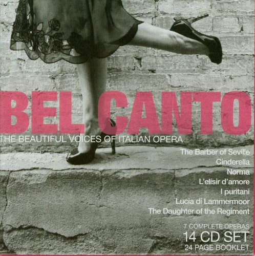 Bel Canto: The Beautiful Voices of Italian Opera