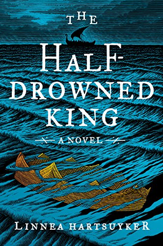 The Half-Drowned King (Golden Wolf Saga)