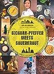 Sichuan-Pfeffer meets Sauerkraut: Küc...