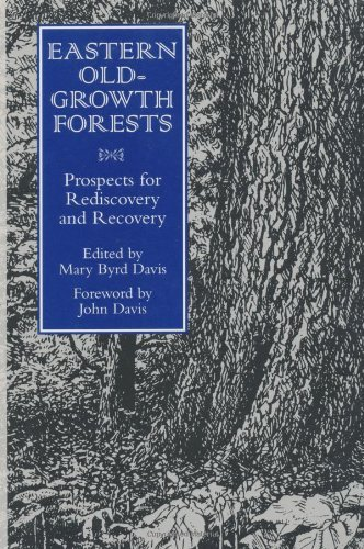 eastern-old-growth-forests-prospects-for-rediscovery-and-recovery