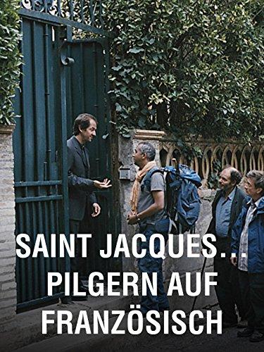 Saint Jacques… Pilgern auf Französisch
