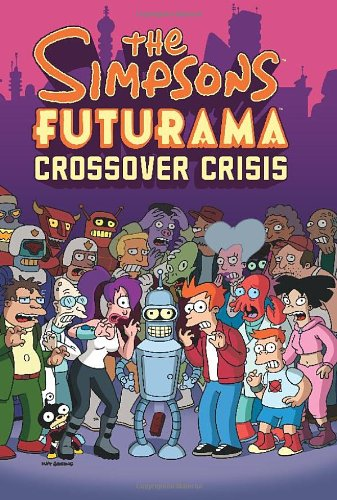 The Simpsons Futurama Crossover Crisis Cover Image