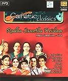 Carnatic Classics - Radha Sametha Kris