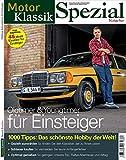 MotorKlassik Spezial - Oldtimer & Youngtimer für Einsteiger 2016