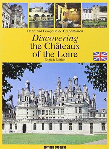 Chateaux de la Loire (Ang)/Connaitre