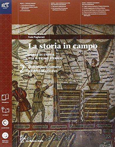 La storia in campo. Per le Scuole superiori. Con e-book. Con espansione online: 2