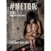 #METOO. Viol. Briser le silence