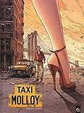 Taxi Molloy / scénario François Dimberton   Dimberton, François. Auteur