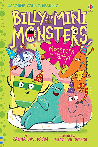 Billy and the Mini Monsters Monsters Go Party! (Young Reading)