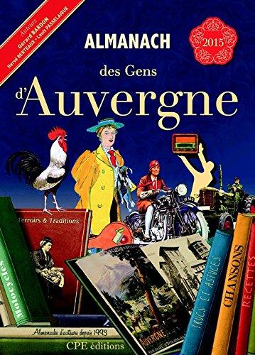 Almanach des Gens d Auvergne 2015