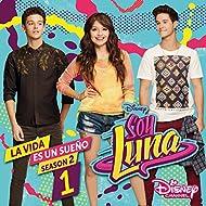La vida es un sueño 1 (Season 2 / Música de la serie de Disney Channel)