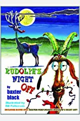 Rudolph's Night Off by Baxter Black (2011-09-01) Hardcover