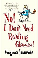 No! I Don't Need Reading Glasses: Marie Sharp 2 Paperback