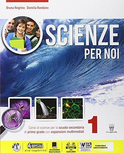 Scienze per noi. Per la Scuola media. Con e-book. Con espansione online: 1